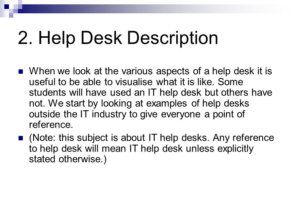 2. Help Desk Description