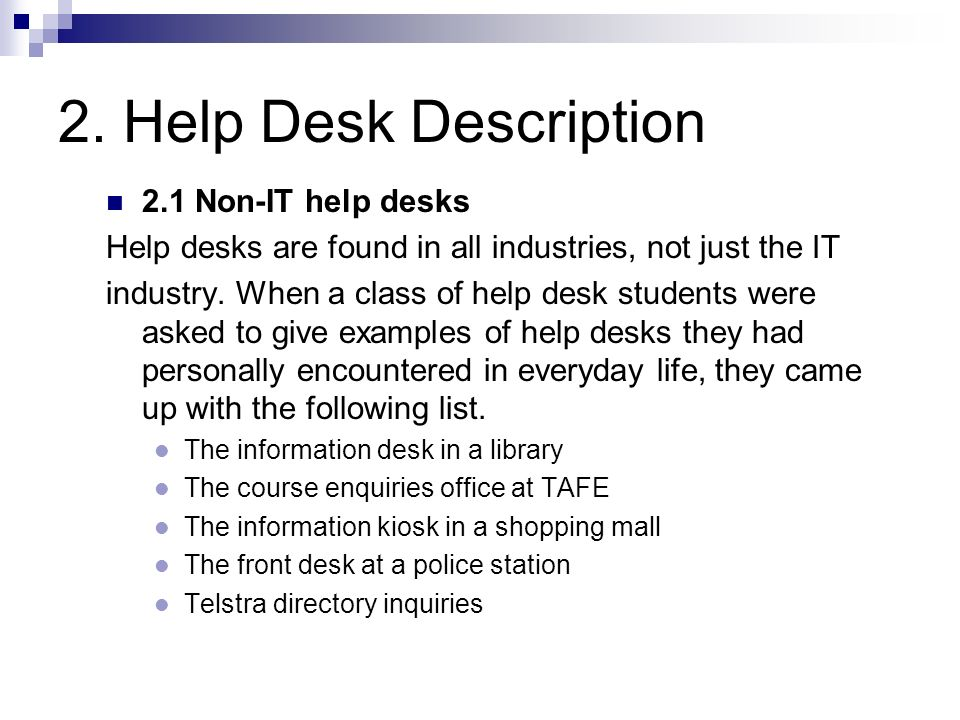 2. Help Desk Description 2.1 Non-IT help desks