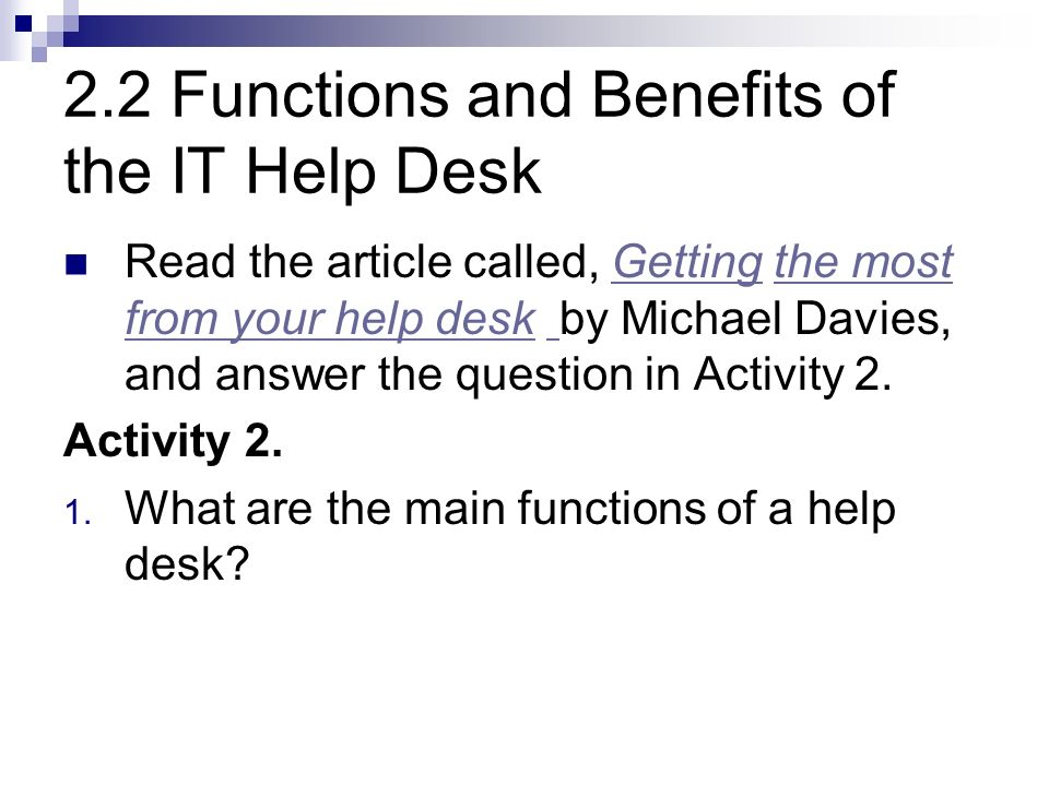 2.2 Functions and Benefits of the IT Help Desk