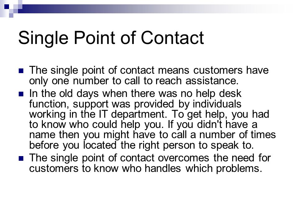 Single Point of Contact