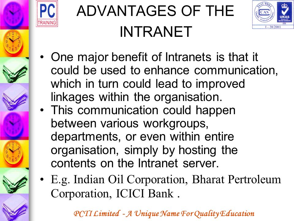 ADVANTAGES OF THE INTRANET