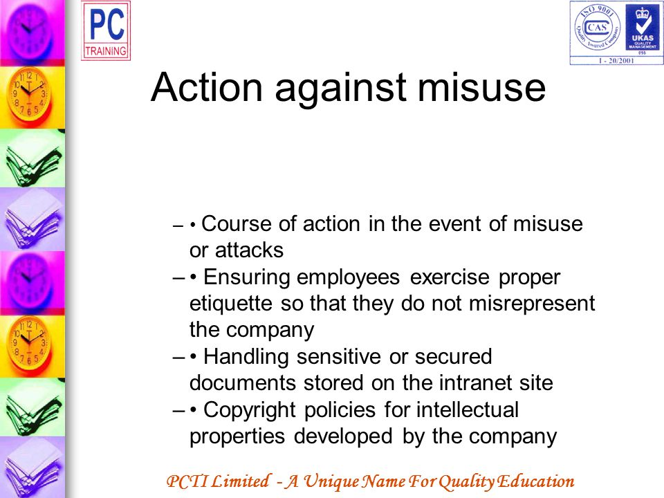 Action against misuse • Course of action in the event of misuse or attacks.