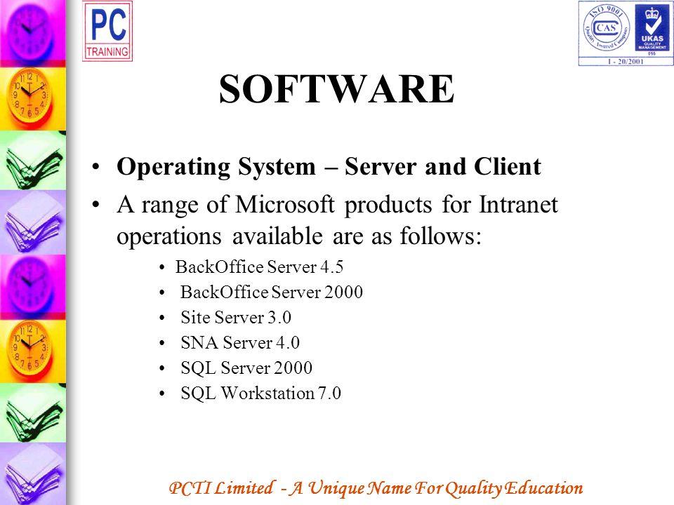 SOFTWARE Operating System – Server and Client