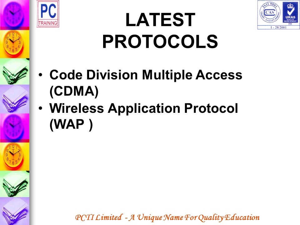 LATEST PROTOCOLS Code Division Multiple Access (CDMA)