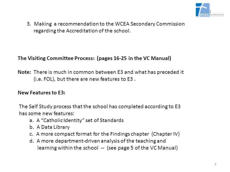 3. Making a recommendation to the WCEA Secondary Commission