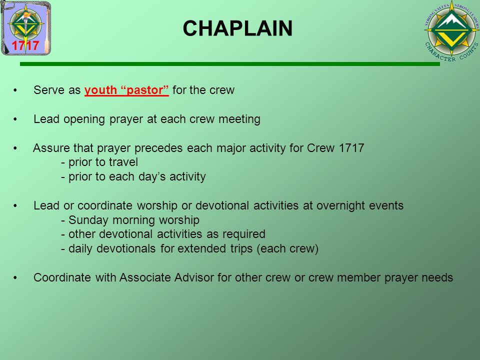 CHAPLAIN Serve as youth pastor for the crew
