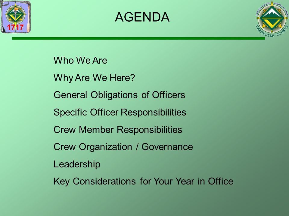 AGENDA Who We Are Why Are We Here General Obligations of Officers