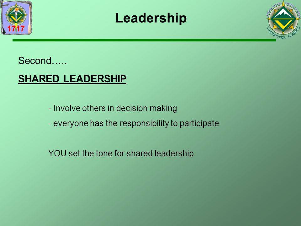 Leadership Second….. SHARED LEADERSHIP