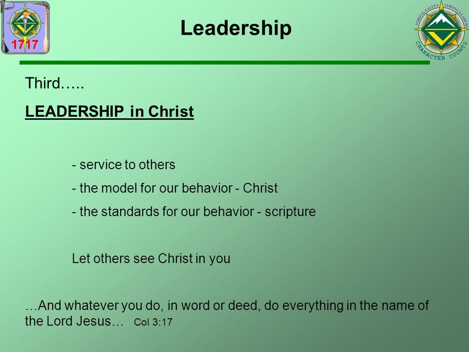 Leadership Third….. LEADERSHIP in Christ