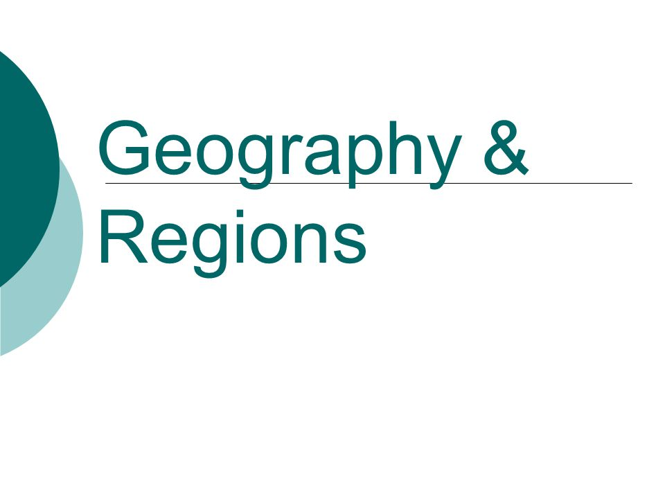 Geography & Regions