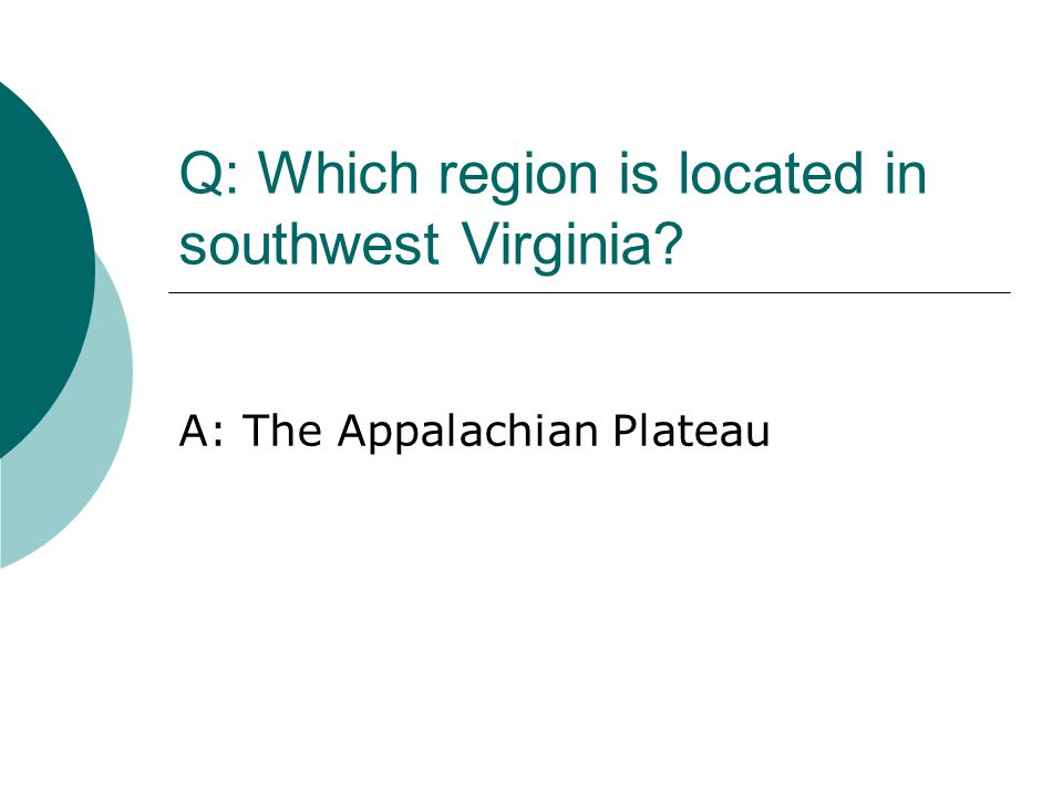 Q: Which region is located in southwest Virginia