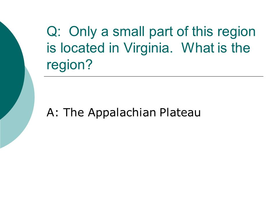 A: The Appalachian Plateau