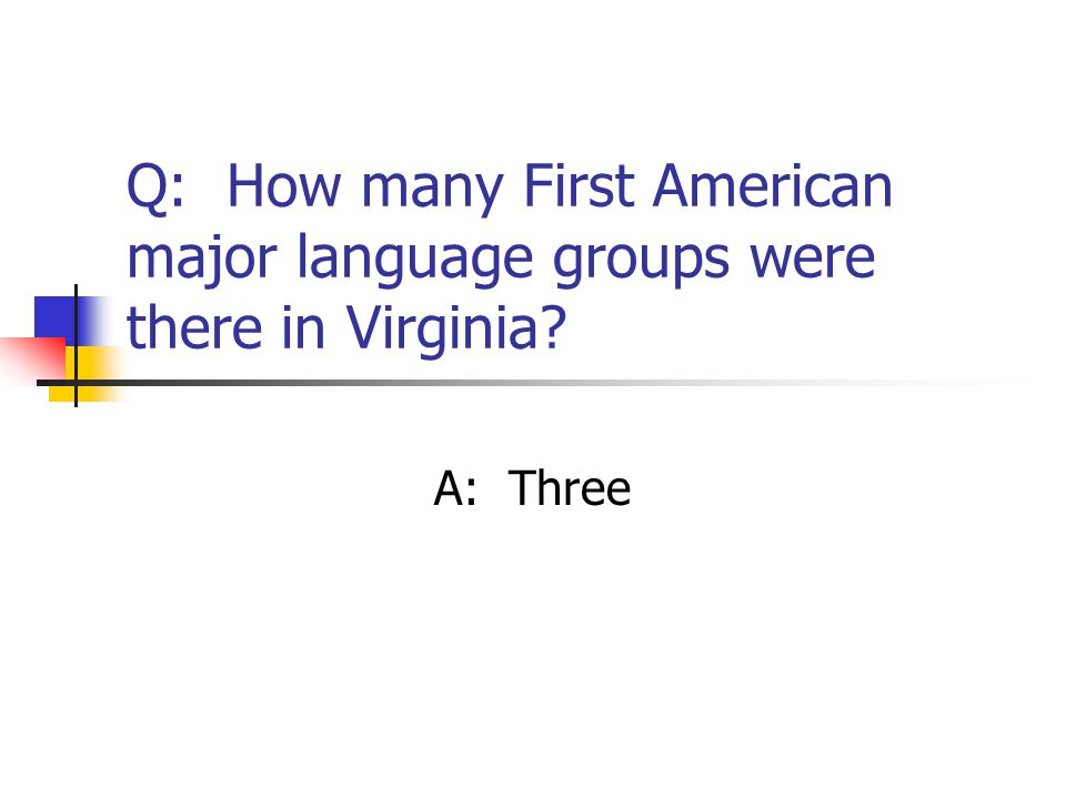 Q: How many First American major language groups were there in Virginia