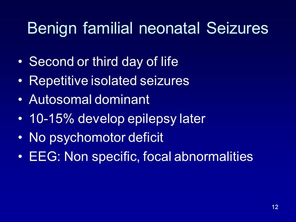 Benign familial neonatal Seizures