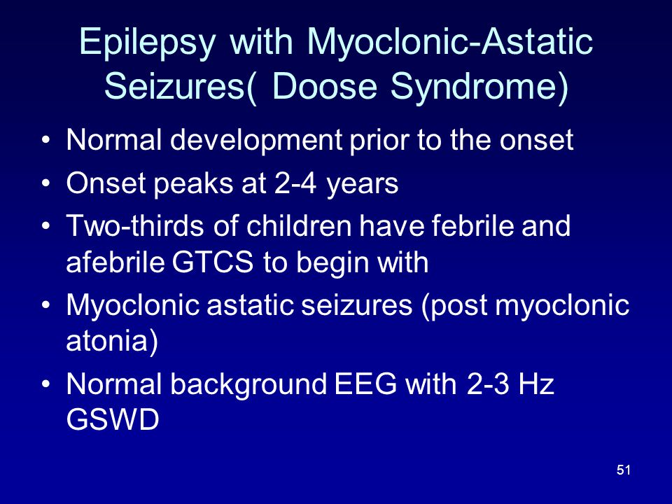 Epilepsy with Myoclonic-Astatic Seizures( Doose Syndrome)