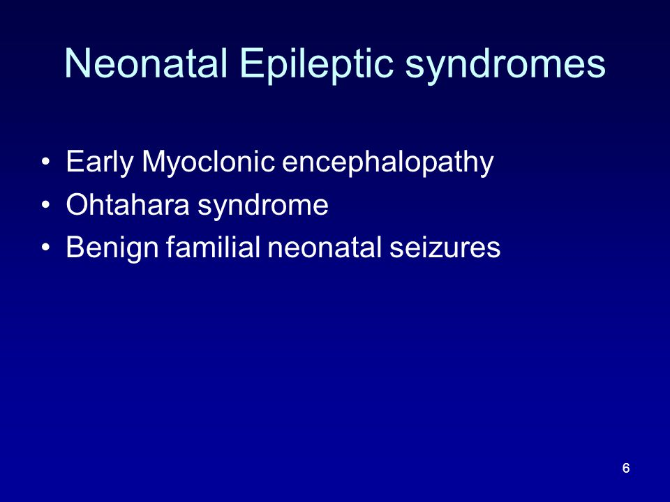 Neonatal Epileptic syndromes