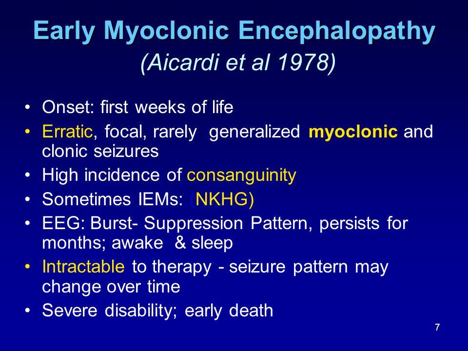 Early Myoclonic Encephalopathy (Aicardi et al 1978)