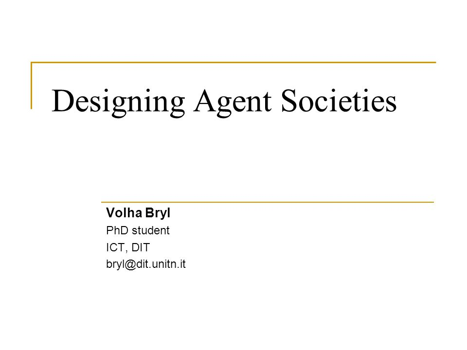 Designing Agent Societies