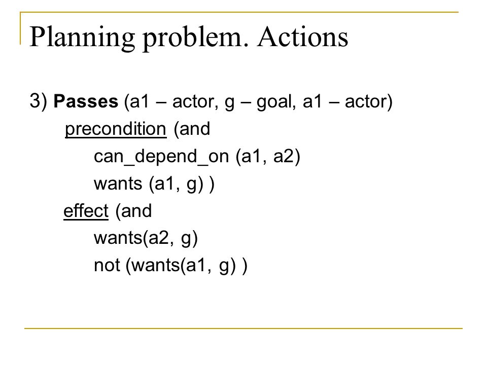 Planning problem. Actions
