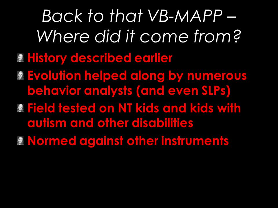 Back to that VB-MAPP – Where did it come from