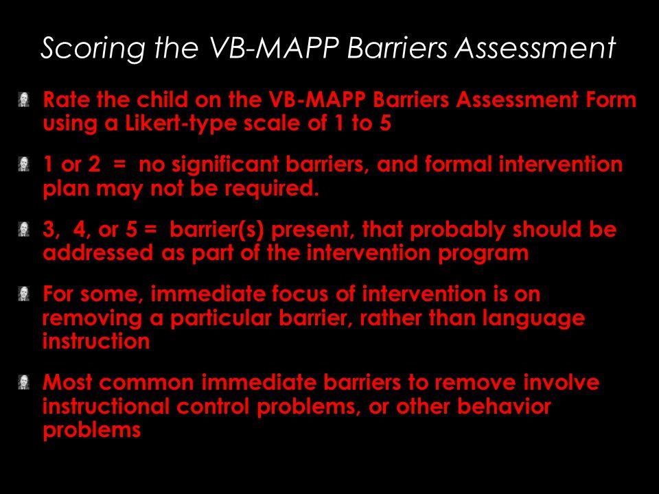 Scoring the VB-MAPP Barriers Assessment