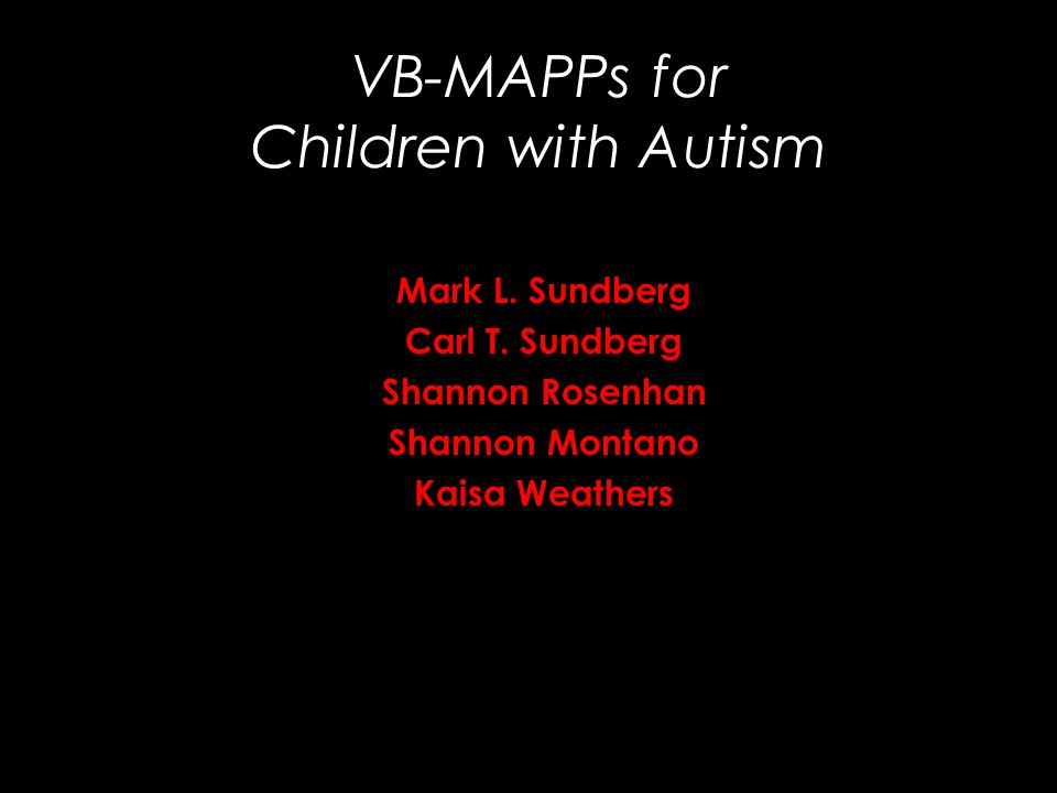 VB-MAPPs for Children with Autism