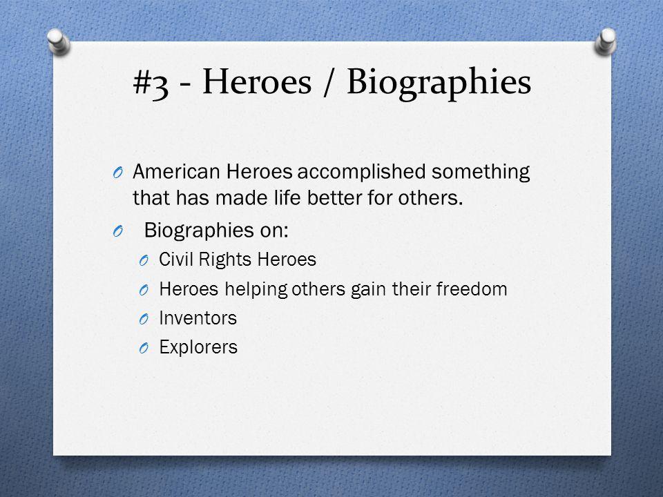 #3 - Heroes / Biographies