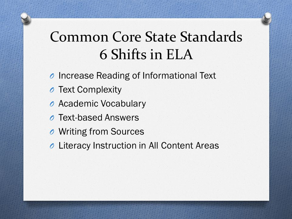 Common Core State Standards 6 Shifts in ELA