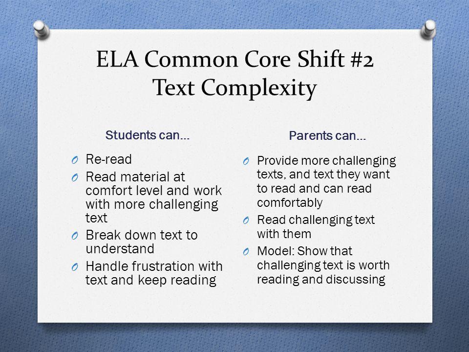 ELA Common Core Shift #2 Text Complexity