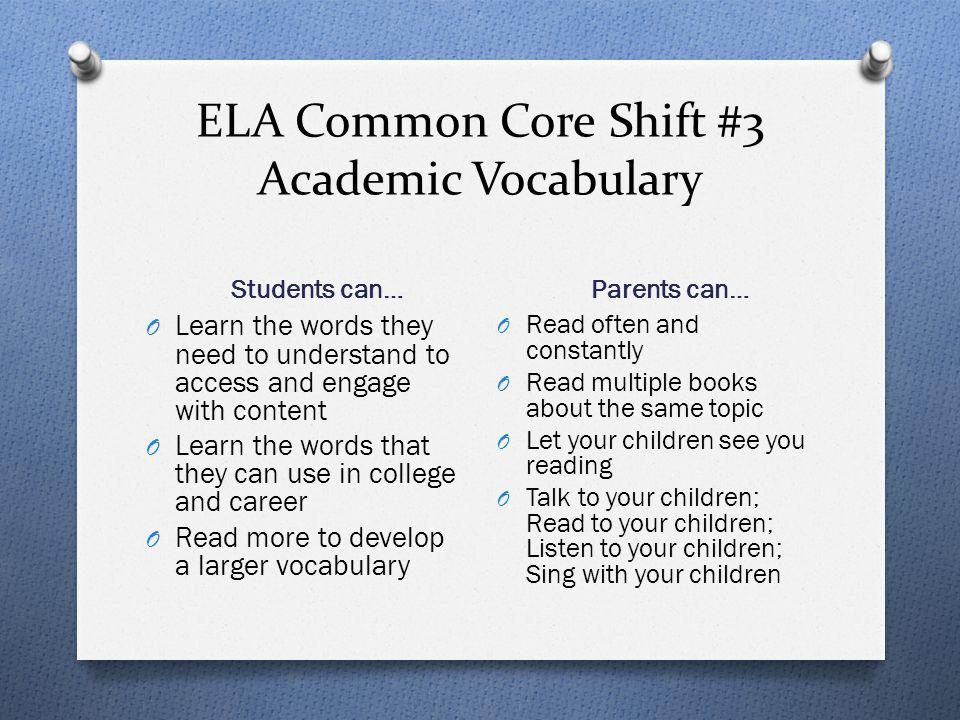 ELA Common Core Shift #3 Academic Vocabulary