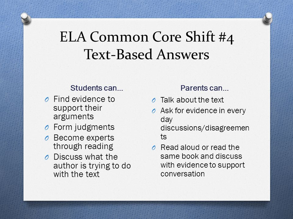 ELA Common Core Shift #4 Text-Based Answers