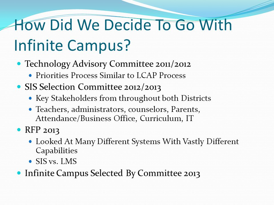 How Did We Decide To Go With Infinite Campus