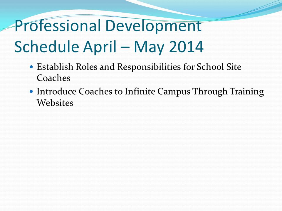 Professional Development Schedule April – May 2014