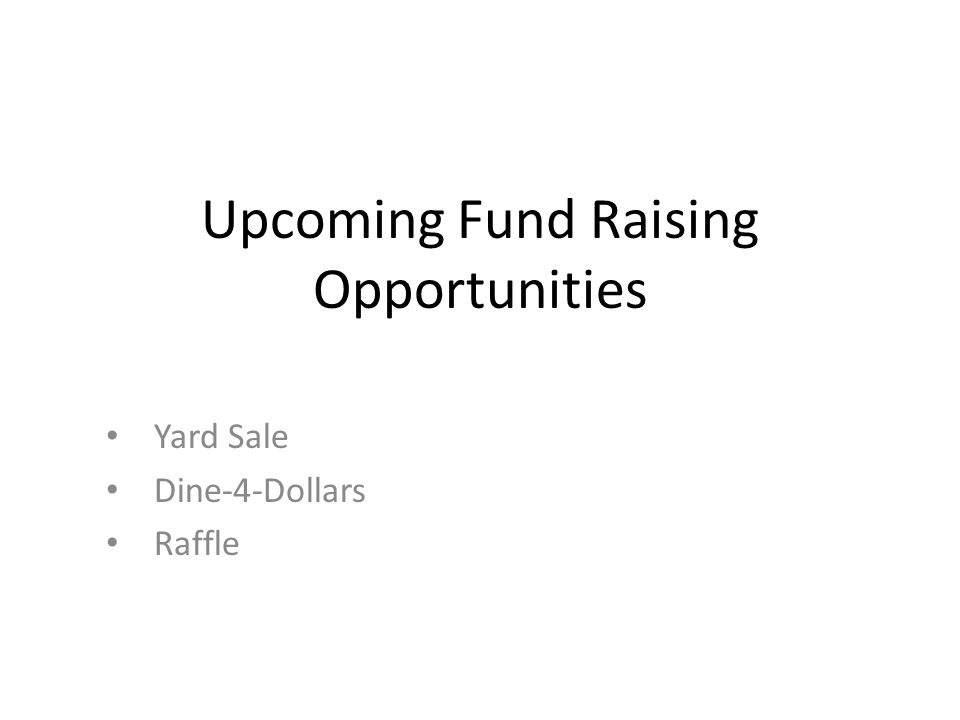 Upcoming Fund Raising Opportunities