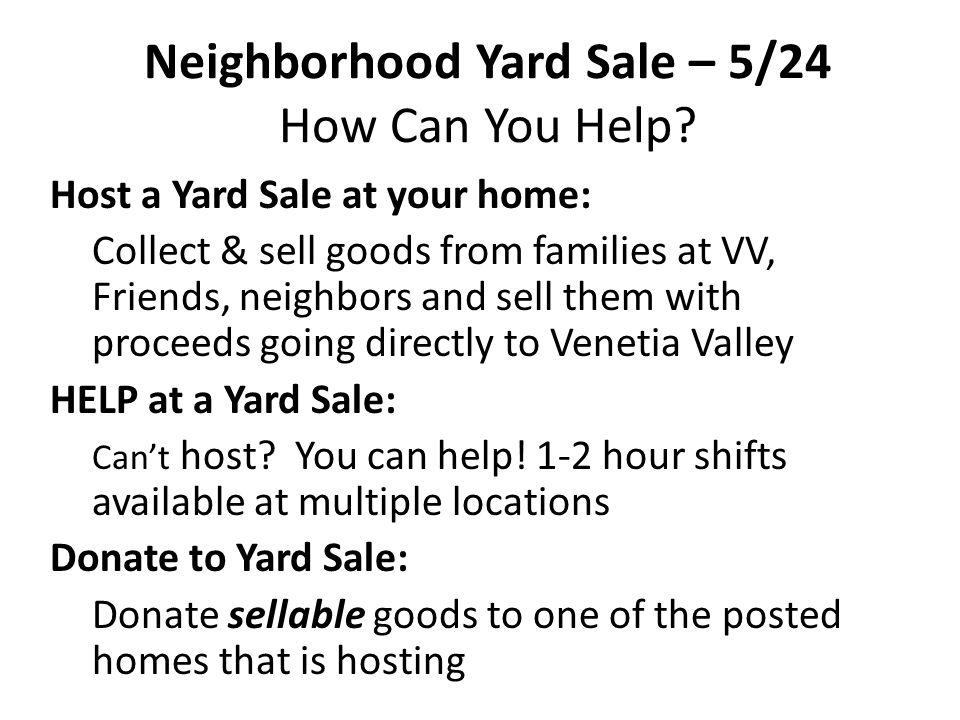 Neighborhood Yard Sale – 5/24 How Can You Help