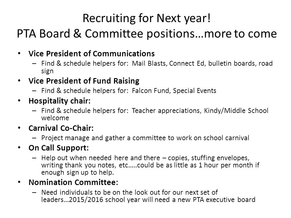 Recruiting for Next year! PTA Board & Committee positions…more to come