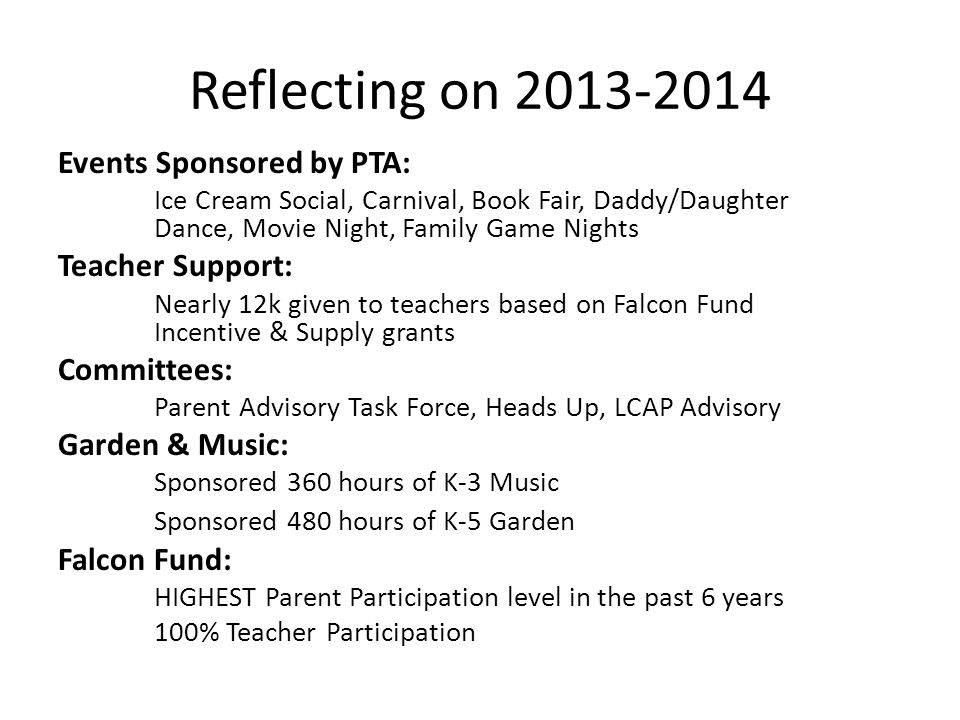 Reflecting on 2013-2014 Events Sponsored by PTA: Teacher Support: