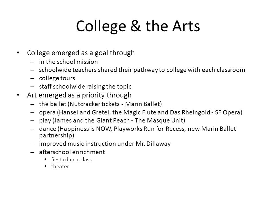 College & the Arts College emerged as a goal through