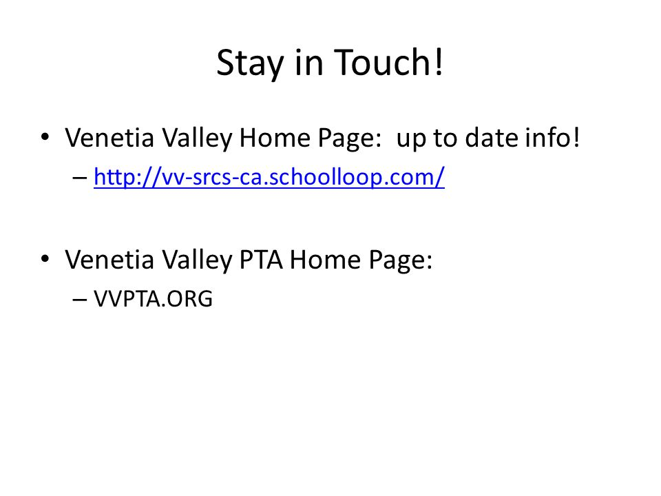 Stay in Touch! Venetia Valley Home Page: up to date info!
