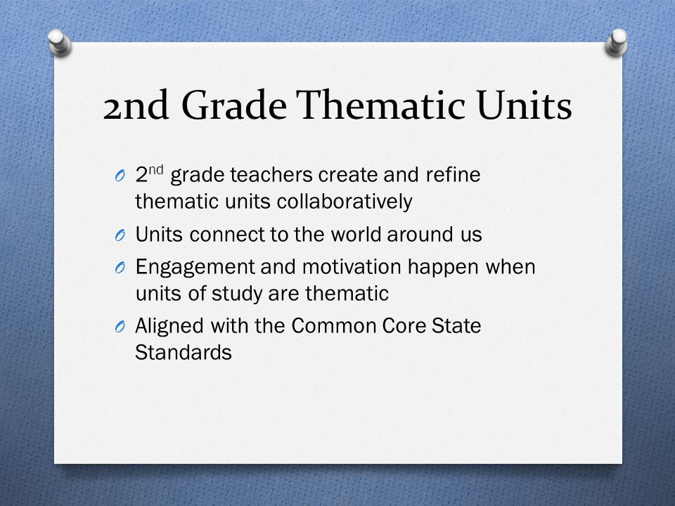 2nd Grade Thematic Units