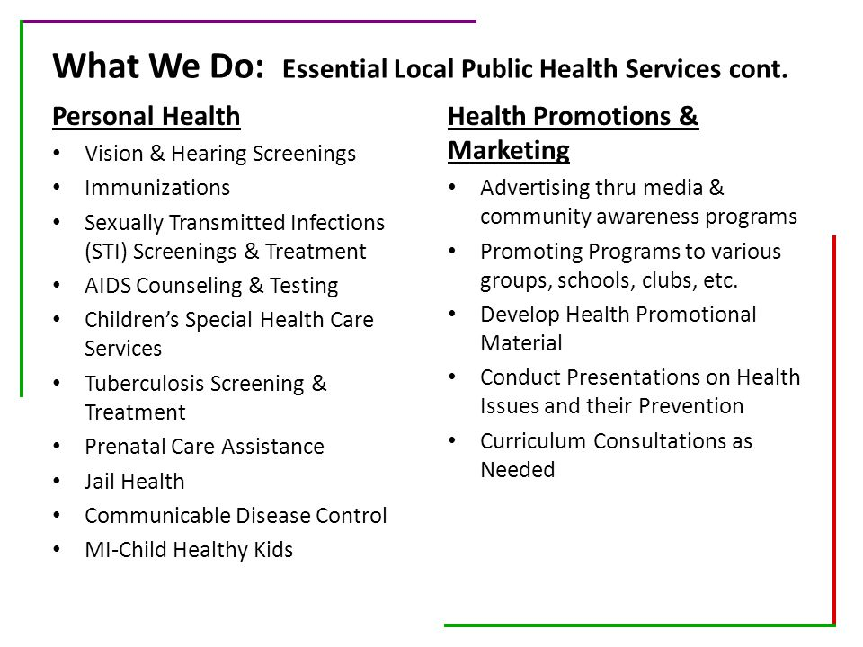 What We Do: Essential Local Public Health Services cont.