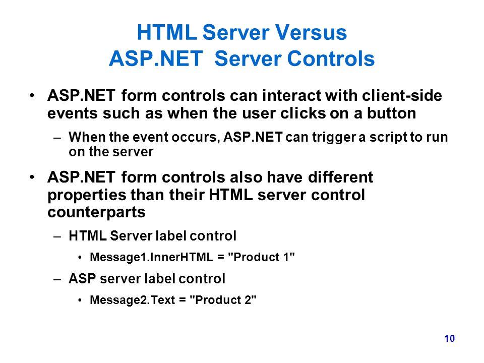 HTML Server Versus ASP.NET Server Controls