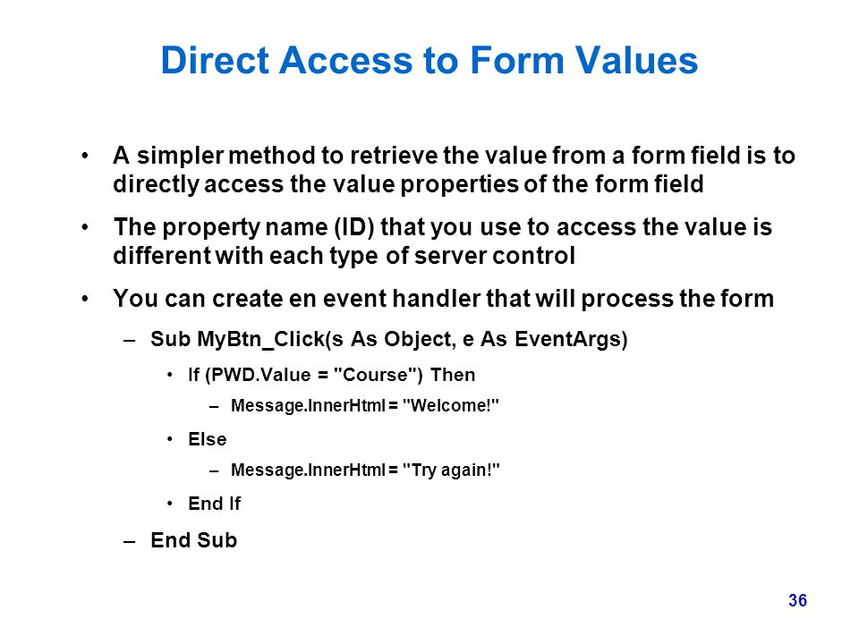 Direct Access to Form Values