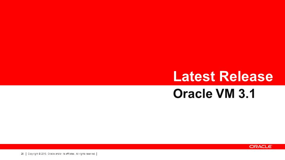 Latest Release Oracle VM 3.1