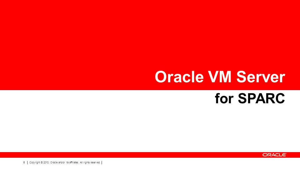 Oracle VM Server for SPARC