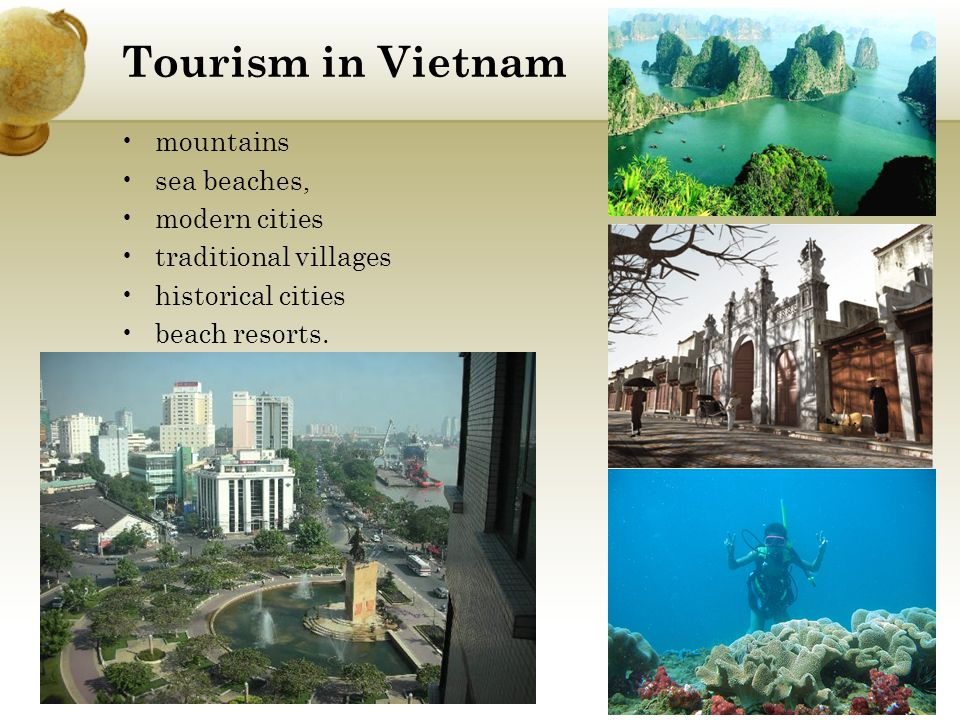 Tourism in Vietnam mountains. sea beaches, modern cities. traditional villages. historical cities.