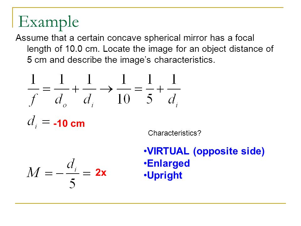 Example -10 cm VIRTUAL (opposite side) Enlarged Upright 2x