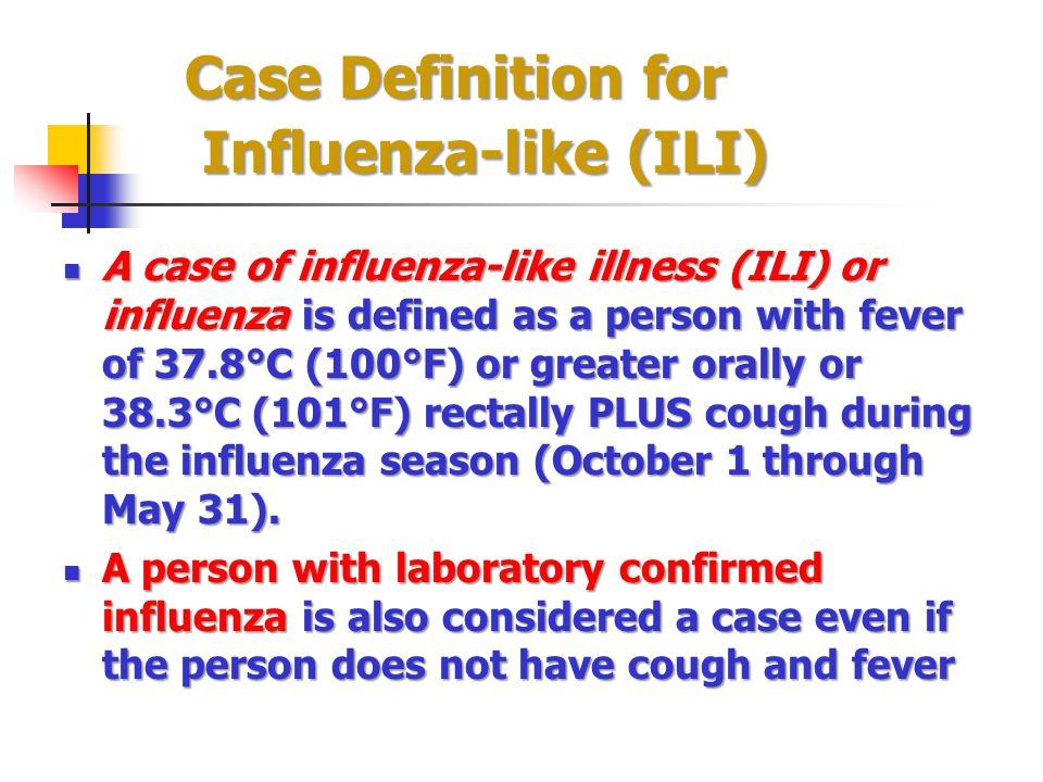 Case Definition for Influenza-like (ILI)