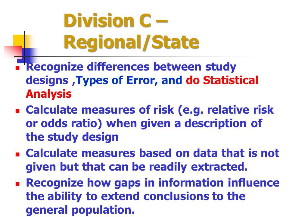 Division C – Regional/State