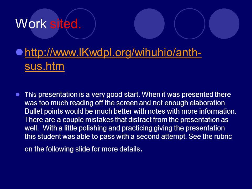 Work sited. http://www.lKwdpl.org/wihuhio/anth-sus.htm